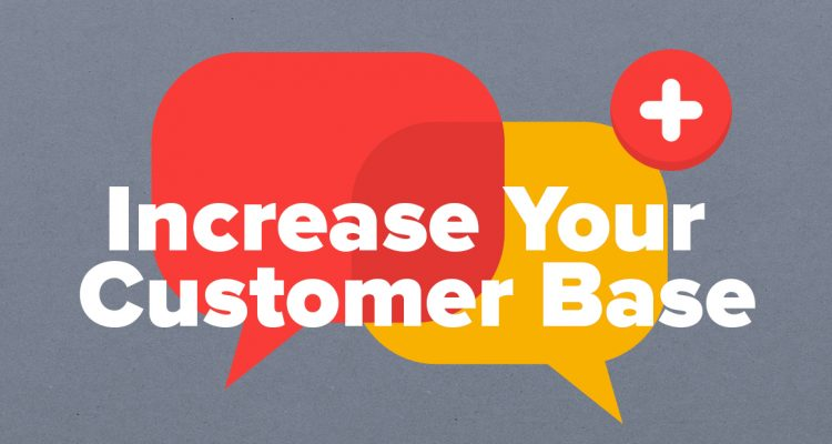 Image Representing Simple Ways To Increase Your Customer Base.